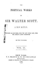 The poetical works of Sir Walter Scott, Bart: complete in one volume : with all his introductions and notes, also various readings, and the editor's notes, Volume 2