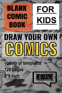 Blank Comic Book For Kids Book PDF