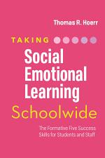 Taking Social-Emotional Learning Schoolwide