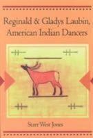 Reginald and Gladys Laubin  American Indian Dancers PDF