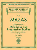 Seventy-five melodious and progressive studies: Thirty special studies