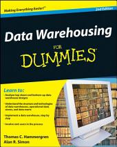Data Warehousing For Dummies: Edition 2