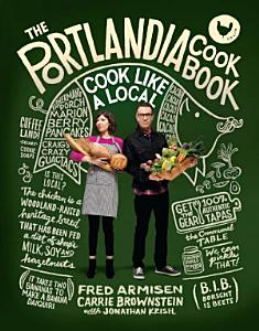 The Portlandia Cookbook PDF