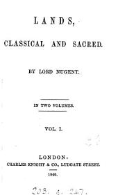 Lands, Classical and Sacred: Volume 1