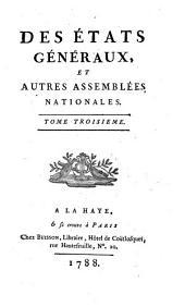 Des États généraux et autres assemblées nationales ...