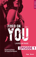 Fixed on you   tome 1 Episode 1 PDF