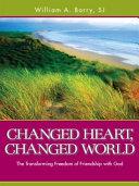 Changed Heart  Changed World PDF