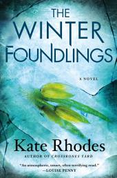The Winter Foundlings: A Novel