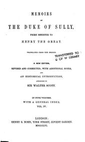 Memoirs of the Duke of Sully: Prime Minister to Henry the Great