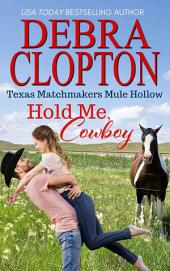 HOLD ME, COWBOY Enhanced Edition