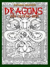 Dragons: Zen Coloring Book