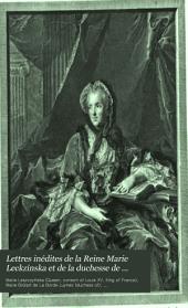 Lettres inédites de la Reine Marie Leckzinska et de la duchesse de Luynes au président Hénault