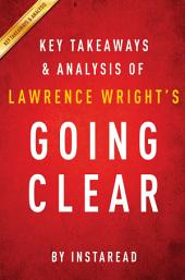 Going Clear by Lawrence Wright | Key Takeaways & Analysis: Scientology, Hollywood, and the Prison of Belief