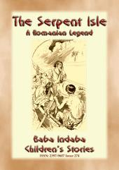 THE SERPENT ISLE - A Story of an Adventure during Ovid's Exile: Baba Indaba Children's Stories - Issue 274