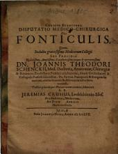 Disputatio Medico-Chirurgica De Fonticulis