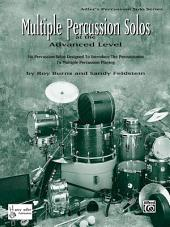 Multiple Percussion Solos: Six Percussion Solos Designed to Introduce the Drummer to Multiple Percussion Playing