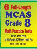 6 Full-Length MCAS Grade 8 Math Practice Tests
