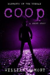 Coop: A Zombie Apocalypse Short