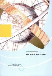 The Baltic Sea Project: An International Challenge for Environmental Education