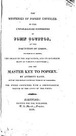 The Mysteries of Popery Unveiled, in the Unparalleled Sufferings of John Coustos, at the Inquisition of Lisbon
