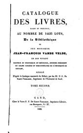 Catalogue des livres rares et precieux, au nombre de 14435 lots, de la bibliothèque de Monsieur Jean-François Vande Velde [...]: Volume2
