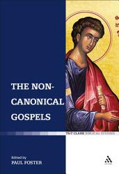 The Non Canonical Gospels Book PDF