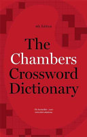 The Chambers Crossword Dictionary  4th Edition PDF