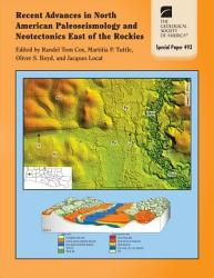 Recent Advances In North American Paleoseismology And Neotectonics East Of The Rockies Book PDF