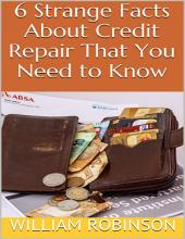 6 Strange Facts About Credit Repair That You Need to Know