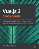 VUE JS 3 COOKBOOK