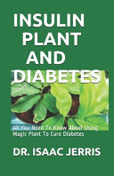 Insulin Plant and Diabetes