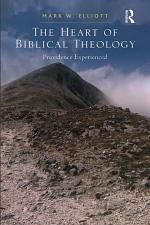 The Heart of Biblical Theology