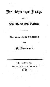 Die Quarantaine: Novelle aus dem ersten Viertel des 19ten Jahrhunderts