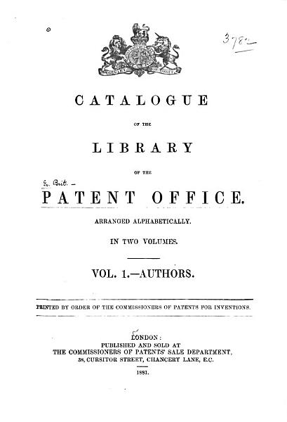 Download Catalogue of the Library of the Patent Office  Authors Book