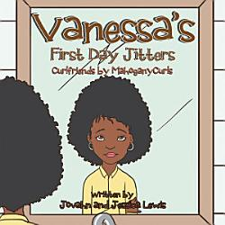 Vanessa S First Day Jitters Book PDF