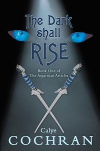 The Dark Shall Rise Book