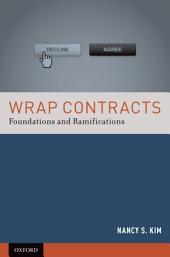 Wrap Contracts: Foundations and Ramifications