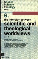 The Interplay Between Scientific and Theological Worldviews PDF