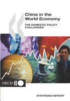 China in the Global Economy China in the World Economy The Domestic Policy Challenges  Synthesis Report PDF