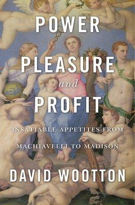 Power  Pleasure  and Profit