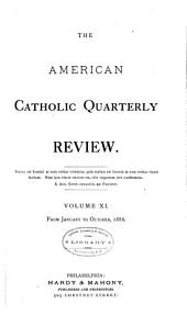 The American Catholic Quarterly Review: Volume 11