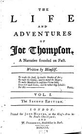 The Life and Adventures of Joe Thompson: A Narrative Founded on Fact, Volume 1