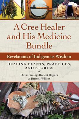 A Cree Healer and His Medicine Bundle PDF