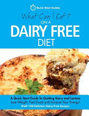 What Can I Eat on a Dairy Free Diet?
