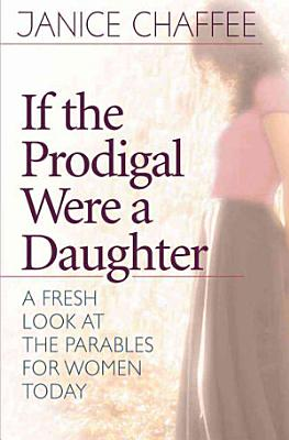 If the Prodigal Were a Daughter PDF