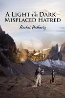 A Light in the Dark   Misplaced Hatred PDF