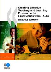 Creating Effective Teaching and Learning Environments: First Results from TALIS