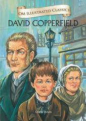 David Copperfield: Om Illustrated Classics
