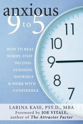 Anxious 9 To 5 Book PDF