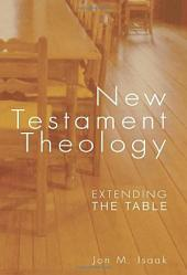 New Testament Theology: Extending the Table